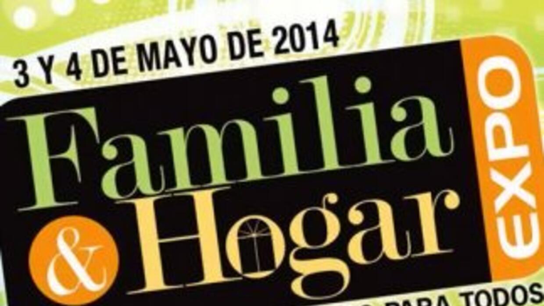 Familia & Hogar! De todo para todos! 3 y 4 de Mayo 2014