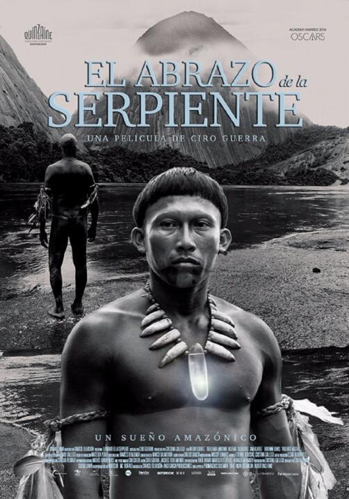 El abrazo de la serpiente(2015), Colombia, Venezuela, ArgentinaDirector:...
