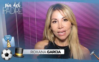 ROXANA DIA DEL PADRE