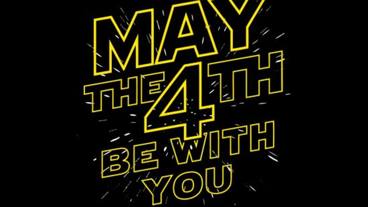 #MayThe4thBeWithYou