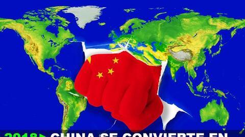 2018: China se convierte en la nueva  potencia mundial.