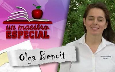Un Maestro Especial 2017: Olga Benoit