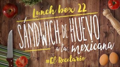 Sándwich de huevo a la mexicana (Día 22) - Un mes de lunch boxes sanos