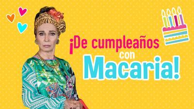 Feliz cumpleaños Macaria