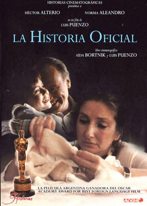 La historia oficial(1985), ArgentinaDirector: Luis PuenzoReparto: Norma...
