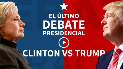 Promo: Último debate presidencial Clinton vs Trump